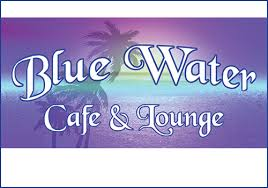 Blue Water Cafe and Lounge